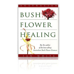 Healing with Australian Bush Flower Essences